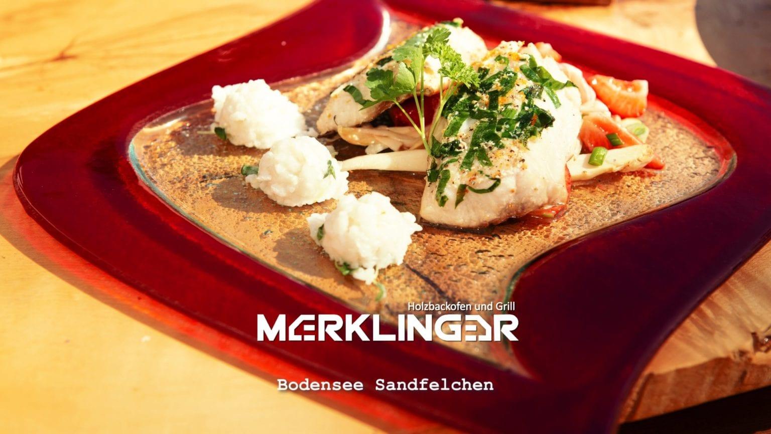 Merklinger Holzbackofen Grill Pizzaofen Brotbackofen Rezept Bodensee Sandfelchen